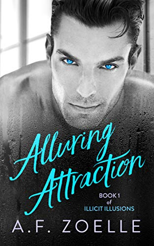 Alluring Attraction: Book 1 of Illicit Illusions Series