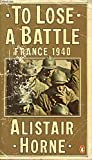 img - for To Lose a Battle: France 1940 book / textbook / text book