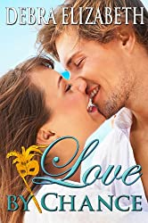 Love by Chance (A Contemporary Romance)