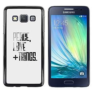 iKiki Tech / Estuche rígido - Peace Love Things Quote Motivational - Samsung Galaxy A3 SM-A300