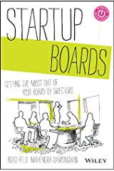 Startup Boards: Getting the Most Out of Your Board of Directors Hardcover