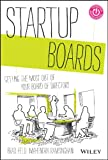 img - for Startup Boards: Getting the Most Out of Your Board of Directors book / textbook / text book
