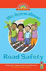 We Learn about Road Safety by Omawumi Kola-Lawal, Constance (2013) Paperback