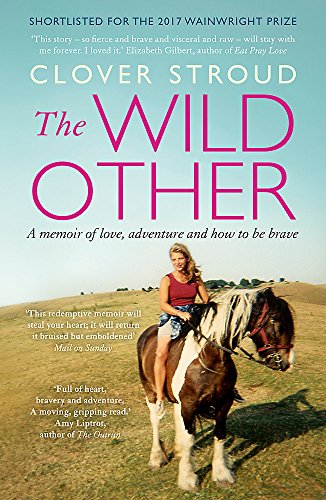 E.b.o.o.k The Wild Other: A memoir of love, adventure and how to be brave [Z.I.P]