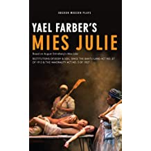 Mies Julie: Based on August Strindberg's Miss Julie (Oberon Modern Plays)