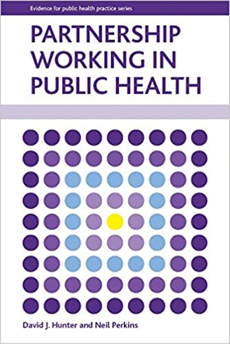 Book Partnership Working in Public Health (Evidence for Public Health Practice) by David J. Hunter (10-Jan-2014)
