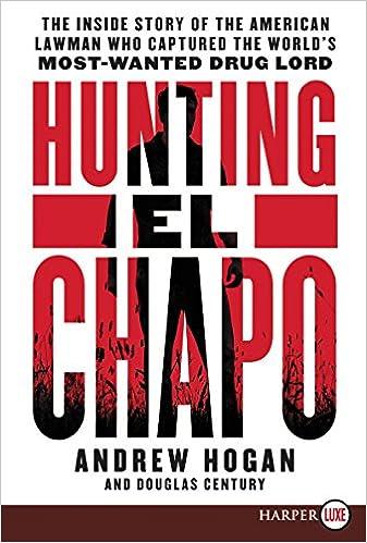 Hunting El Chapo by Andrew Hogan, Douglas Century