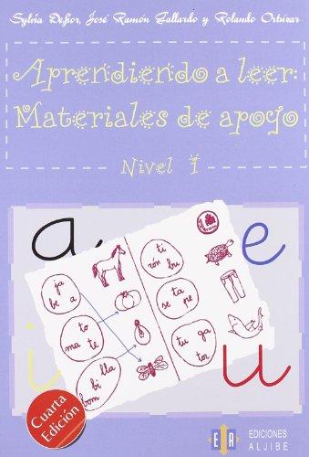 Aprendiendo a leer: Materiales de apoyo: Nivel 1 (Cuadernos De Refuerzo Y Apoyo) (Spanish Edition) [Sylvia Defior - Jose Ramon Gallardo - Rolando Ortuzar] (Tapa Blanda)