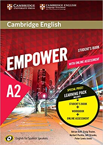 Cambridge English Empower for Spanish Speakers A2 Learning Pack Students Book with Online Assessment and Practice and Workbook: Amazon.es: Doff, Adrian, Thaine, Craig, Puchta, Herbert, Stranks, Jeff, Lewis-Jones, Peter: Libros en idiomas