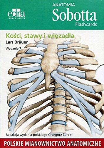 Anatomia Sobotta Flashcards Kosci stawy i wiezadla: Polskie mianownictwo anatomiczne