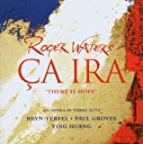 Ca Ira By Roger Waters (2005-09-26)