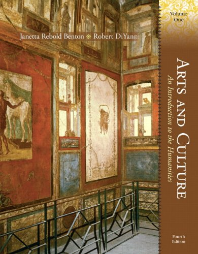 1: Arts and Culture: An Introduction to the Humanities, Volume I (4th Edition)