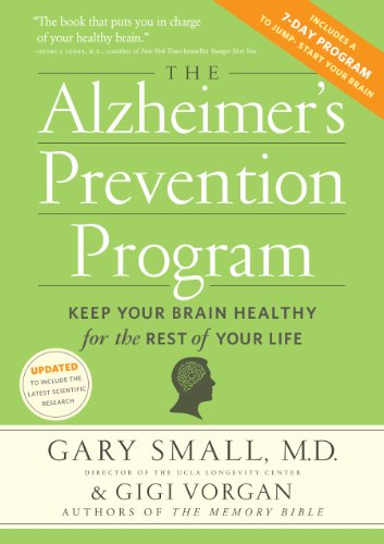 The Alzheimer's Prevention Program: Keep Your Brain Healthy for the Rest of Your Life by [Small, Gary, Vorgan, Gigi]