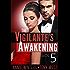 The Vigilante's Awakening (The Vigilantes Book 5)