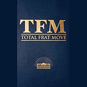 Total Frat Move Audiobook