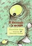 El dinosaurio y la secuoya / The dinosaur and the redwood tree (Barba Roja / Red Beard) (Spanish Edition)