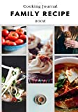 Family Recipes: Delicious Food, Blank Cookbook, Recipe Binder, Cooking Journal, Recipe Notebook (Elite Recipe Book)