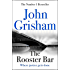 The Rooster Bar: The New York Times Number One Bestseller