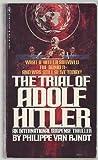 The Trial of Adolf Hitler, Philippe Van Rjndt, 0553133039