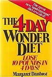 The Four Day Wonder Diet, Margaret Danbrot, 0399130438