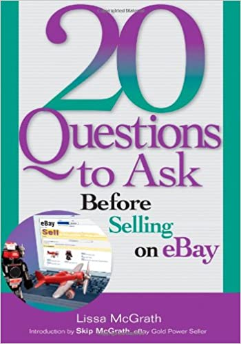 20 Questions to Ask Before Selling on eBay: Lissa McGrath