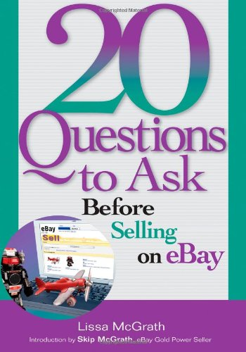 20 Questions to Ask Before Selling on eBay: Amazon.es: Lissa ...