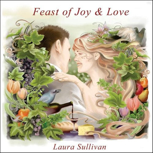 Feast of Joy and Love: Relaxing, New Age Music, Beethoven Pathetique, Jesu Joy of Mans Desiring, Ode to Joy, Spa, Music to Sleep To, Bedtime Music, Greensleeves, Yoga, Soothing, Relaxation (Ode Music)