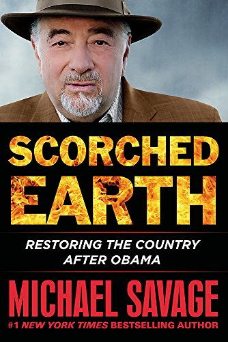 Scorched Earth: Restoring the Country after Obama (Cherry Scorched)