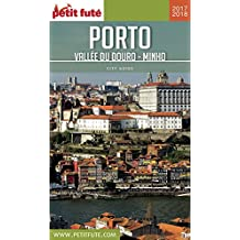PORTO 2017/2018 Petit Futé (City Guide) (French Edition)