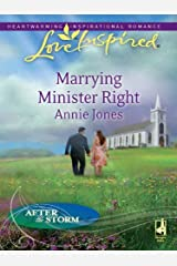 Marrying Minister Right (After the Storm) Kindle Edition