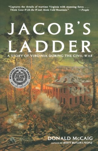 Jacob's Ladder: A Story of Virginia During the Civil War