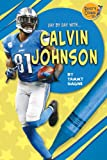 Calvin Johnson (Day by Day With)