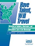 Have Talent, Will Travel, Gwynne Spencer, 1586830511