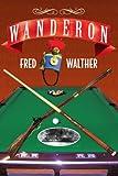 Wanderon, Fred Walther, 1436344557