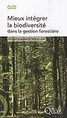 Mieux intégrer la biodiversité dans la gestion forestière par Gosselin