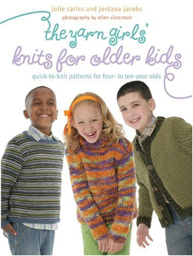 Basic Sweater Knitting Pattern - The Yarn Girls' Guide to Knits for Older Kids: Quick-to-Knit Patterns for Four- to Ten-Year-Olds