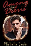 Among the Debris (Son of Rain Book 2)
