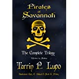 Pirates of Savannah: The Complete Trilogy - Colonial Historical Fiction Action Adventure (Pirates of Savannah (Adult Version) Book 1)