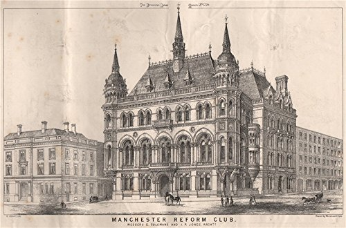 1870 Print (Manchester Reform Club; Messers E. Solomans and I. P. Jones, Architects - 1870 - old print - antique print - vintage print - Manchester art)