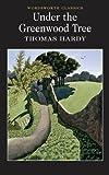 """""""Under the Greenwood Tree (Wordsworth Classics)"""" av Thomas Hardy"""