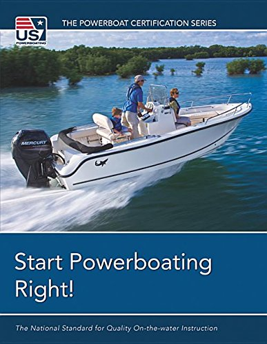 Start Powerboating Right (Powerboat Certification) by United States Sailing Assn