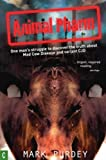 Animal Pharm: One Man's Struggle to Discover the Truth about Mad Cow Disease and Variant CJD