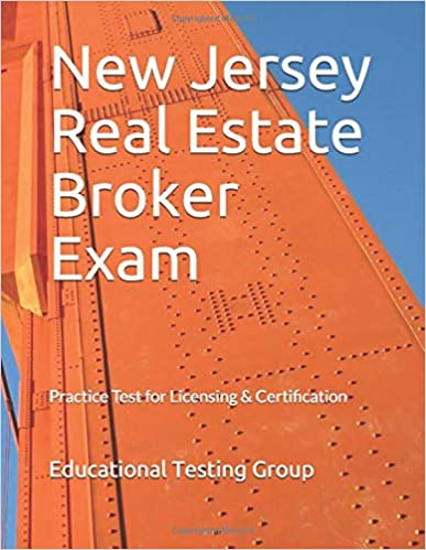 New Jersey Real Estate Broker Exam Practice Test For Licensing Certification Group Educational Testing 9781790323906 Amazon Com Books