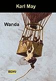 Wanda (Karl Mays Reise- und Abenteuererzählungen 1)