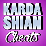 CHEATS for Kardashian