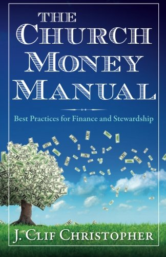 The Church Money Manual: Best Practices for Finance - Church Money