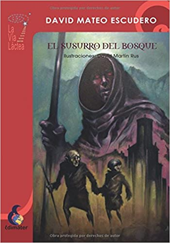 El Susurro del Bosque (Spanish Edition): David Mateo, David Martín: 9788496870406: Amazon.com: Books