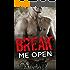 Break Me Open (Desert Wraiths MC)