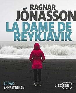 La dame de Reykjavik, Ragnar Jonasson