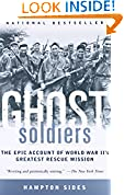 #10: Ghost Soldiers: The Epic Account of World War II's Greatest Rescue Mission